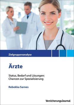 Zielgrupppenanalyse Ärzte von Müller,  Prof. Dr. Frank, Sarnes,  Rebekka
