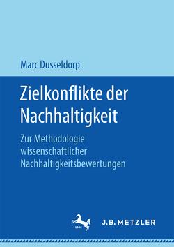 Zielkonflikte der Nachhaltigkeit von Dusseldorp,  Marc