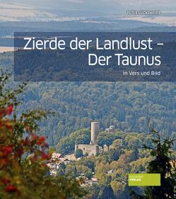 Zierde der Landlust – Der Taunus von Lückemeier,  Peter, Sick,  Cornelia