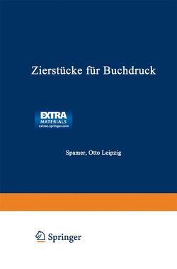 Zierstücke für Buchdruck von Spamer,  Otto