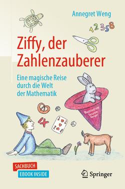 Ziffy, der Zahlenzauberer von Renger,  Susanne, Weng,  Annegret