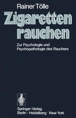 Zigarettenrauchen von Camerer,  U., Digel,  W., Kastorf,  H.-P., Remppis,  R., Rommelspacher,  I., Tölle,  R., Wild,  U.