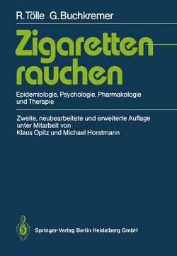 Zigarettenrauchen von Buchkremer,  Gerhard, Horstmann,  Michael, Opitz,  Klaus, Tölle,  Rainer