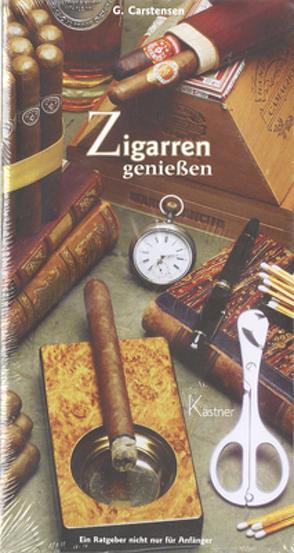 Zigarren geniessen von Carstensen,  G