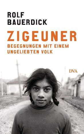 Zigeuner von Bauerdick,  Rolf