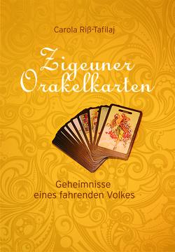 Zigeuner Orakelkarten von Riss-Tafilaj,  Carola