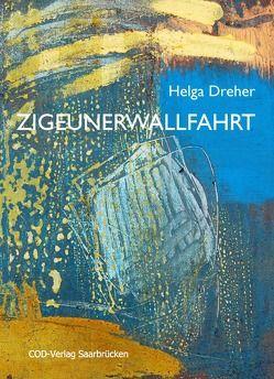 Zigeunerwallfahrt von Dreher,  Helga