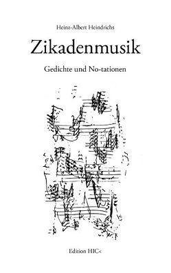 Zikadenmusik von Heindrichs,  Heinz-Albert, Menke,  Marcellus M.