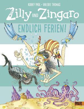 Zilly und Zingaro. Endlich Ferien! von Guenther,  Herbert, Günther,  Ulli, Paul,  Korky, Thomas,  Valerie