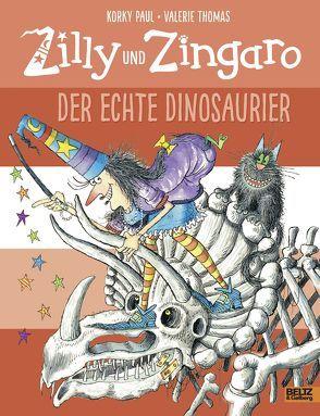Zilly und Zingaro. Der echte Dinosaurier von Guenther,  Herbert, Günther,  Ulli, Paul,  Korky, Thomas,  Valerie