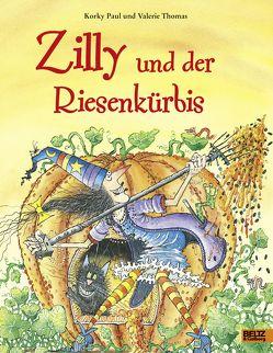 Zilly und der Riesenkürbis von Guenther,  Herbert, Günther,  Ulli, Paul,  Korky, Thomas,  Valerie