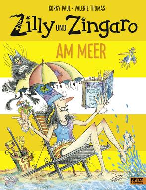 Zilly und Zingaro. Am Meer von Guenther,  Herbert, Günther,  Ulli, Paul,  Korky, Thomas,  Valerie
