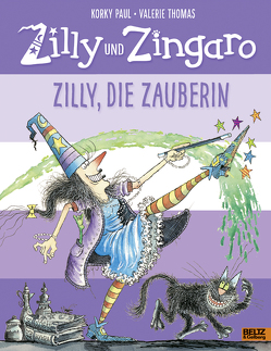 Zilly und Zingaro. Zilly, die Zauberin von Haupt,  Barbara, Paul,  Korky, Thomas,  Valerie