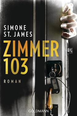Zimmer 103 von Fröhlich,  Anne, St. James,  Simone