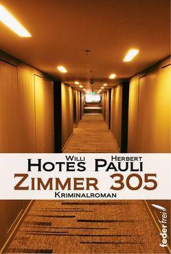 Zimmer 305 von Hotes,  Willi, Pauli,  Herbert