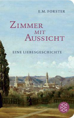 Zimmer mit Aussicht von Forster,  E M, Peterich,  Werner