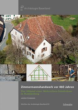 Zimmermannshandwerk vor 460 Jahren von Steinmann,  Jakob