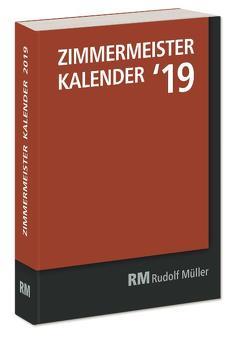 ZIMMERMEISTER KALENDER '19 von Bruderverlag Alber Bruder