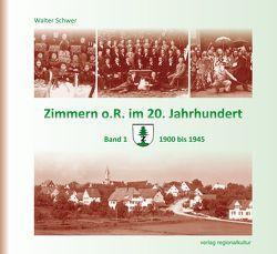 Zimmern o.R. im 20. Jahrhundert von Schwer,  Walter
