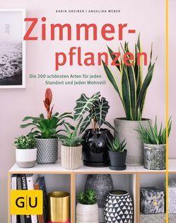 Zimmerpflanzen von Greiner,  Karin, Weber,  Angelika