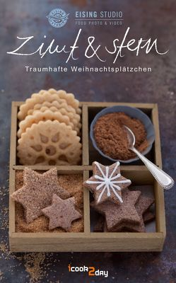 Zimt & Stern von Eising Studio Food Photo & Video, Koch,  Petra, Link,  David