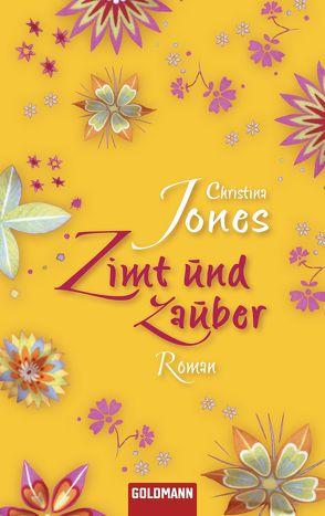 Zimt und Zauber von Böckler,  Ariane, Jones,  Christina, Spang,  Elisabeth