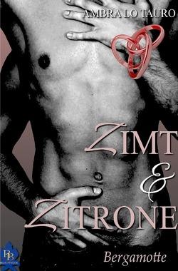 Zimt & Zitrone / Bergamotte von Lo Tauro,  Ambra