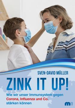 Zink it up! von Müller,  Sven-David