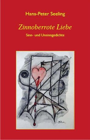Zinnoberrote Liebe von Seeling,  Hans P