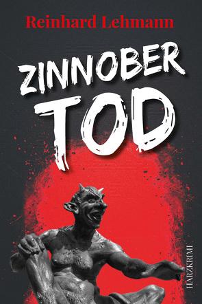 Zinnobertod von Lehmann,  Reinhard