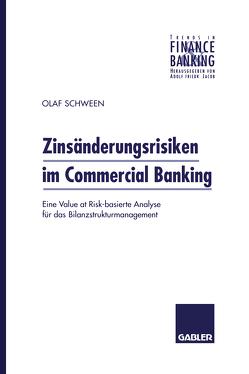Zinsänderungsrisiken im Commercial Banking von Schween,  Olaf