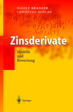 Zinsderivate von Branger,  Nicole, Schlag,  Christian