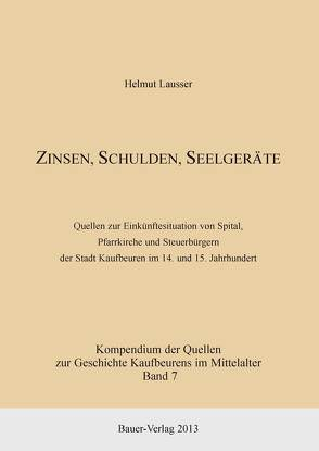 Zinsen, Schulden, Seelgeräte von Lausser,  Helmut