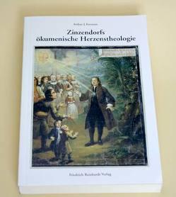 Zinzendorfs ökumenische Herzenstheologie von Freeman,  Arthur, Reeb,  Barbara