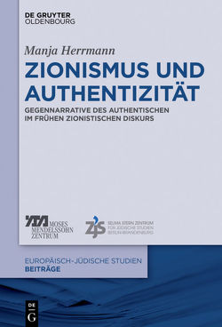 Zionismus und Authentizität von Herrmann,  Manja