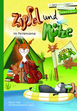 Zipfel und Mütze im Feriencamp von Rodenkirchen,  Sandra, Voß,  Nadin