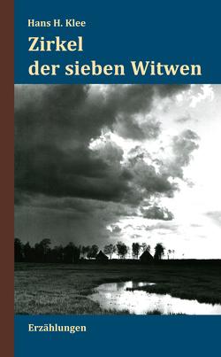 Zirkel der sieben Witwen von Klee,  Hans H.
