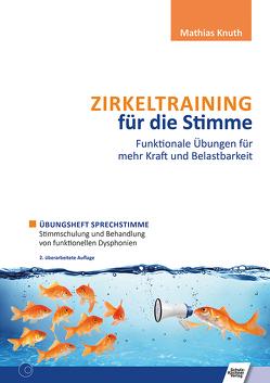 Zirkeltraining für die Stimme – Funktionale Übungen für mehr Kraft und Belastbarkeit von Knuth,  Mathias
