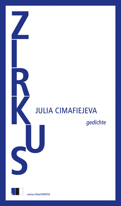Zirkus von Cimafiejeva,  Julia, Mort,  Valzhyna, Weiler,  Thomas, Wünschmann,  Tina