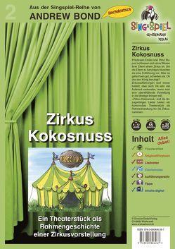 Zirkus Kokosnuss, Singspiel mit CD von Bond,  Andrew