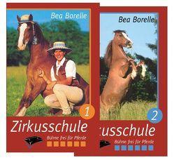 Zirkusschule Teil 1 + 2. Set von Borelle,  Bea, Braun,  Gudrun, Vogel,  Thomas
