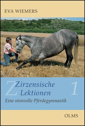 Zirzensische Lektionen von Wiemers,  Eva