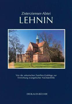 Zisterzienser-Abtei Lehnin von Billeb,  Volkmar, Warnatsch,  Stephan