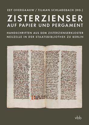 Zisterzienser auf Papier und Pergament von Overgaauw,  Eef, Schladebach,  Tilman