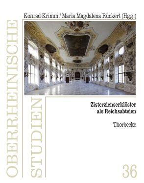 Zisterzienserklöster als Reichsabteien von Krimm, Konrad, Rückert, Maria-Magdalena