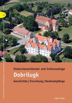 Zisterzienserkloster und Schlossanlage Dobrilugk von Drachenberg,  Thomas