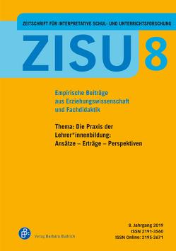 ZISU – Zeitschrift für interpretative Schul- und Unterrichtsforschung von Herzmann,  Petra, Kunze,  Katharina, Proske,  Matthias, Rabenstein,  Kerstin