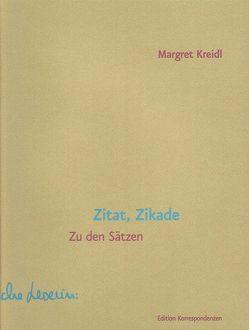 Zitat, Zikade von Kreidl,  Margret