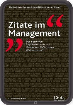 Zitate im Management von Mörtenhummer,  Harald, Mörtenhummer,  Monika