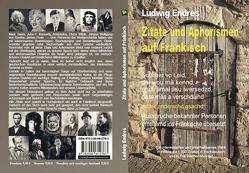 Zitate und Aphorismen auf Fränkisch von Endres,  Ludwig